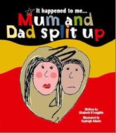 Mum and Dad split up